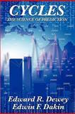 Cycles the Science of Prediction, Edward R. Dewey and Edwin F. Dakin, 1617202894