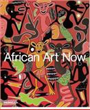 African Art Now : Masterpieces from the Jean Pigozzi Collection, Magnin, André and Magnin, Andre, 1858942896