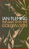 The Man with the Golden Gun, Ian Fleming, 0141002891
