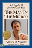 The Man in the Mirror, Patrick Morley, 0310222893