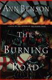 The Burning Road, Ann Benson, 0385332890
