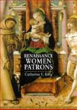 Renaissance Women Patrons 9780719052897