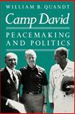 Camp David : Peacemaking and Politics, Quandt, William B., 0815772890
