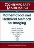 Mathematical and Statistical Methods for Imaging, , 0821852892