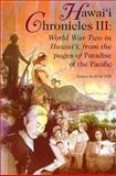 Hawaii Chronicles III, Bob Dye, 0824822897
