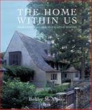 The Home Within Us, Bobby McAlpine and Susan Sully, 0847832899