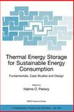 Thermal Energy Storage for Sustainable Energy Consumption : Fundamentals, Case Studies and Design, , 1402052898