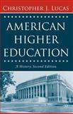 American Higher Education, Lucas, Christopher J., 1403972893