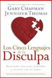 Los Cinco Lenguajes de la Disculpa, Gary Chapman and Jennifer Thomas, 141431289X