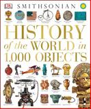 History of the World in 1,000 Objects, Dorling Kindersley Publishing Staff, 1465422897