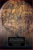 Medieval Translations and Cultural Discourse : The Movement of Texts in England, France and Scandinavia, Rikhardsdottir, Sif, 1843842890