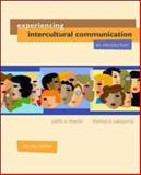 Experiencing Intercultural Communication : An Introduction, Martin, Judith N. and Nakayama, Thomas K., 0072862890