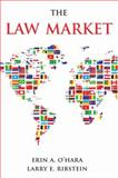 The Law Market, Larry E. Ribstein and Erin A. O'Hara, 0195312899