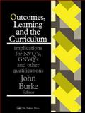 Outcomes, Learning and the Curriculum, , 0750702893