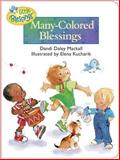 Many-Colored Blessings, Dandi Daley Mackall, 1414302894