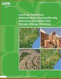 Land-Use Scenarios: National-Scale Housing-Density Scenarios Consistent with Climate Change Storylines, Global Change Research Program National Center for Environmental Assessment, 1500502898