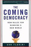 The Coming Democracy, Ann Florini, 1559632895
