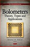 Bolometers : Theory, Types, and Applications, , 1617282898