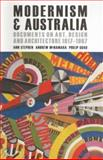 Modernism and Australia : Art, Design and Architecture, 1917-1967, , 0522852890