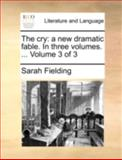 The Cry, Sarah Fielding, 1140752898