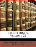 Proceedings, Literary and Philosophical Society of Li, 1147472890