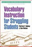 Vocabulary Instruction for Struggling Students, Vadasy, Patricia F. and Nelson, J. Ron, 146250289X