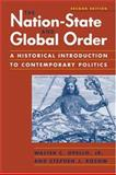 The Nation-State and Global Order : A Historical Introduction to Contemporary Politics, Opello, Walter C. and Rosow, Stephen J., 1588262898