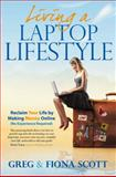 Living a Laptop Lifestyle, Greg Scott and Greg B. Scott, 1907722890
