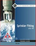 Sprinkler Fitting Level 2 Trainee Guide, NCCER, 0133802906