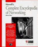 Novell's Complete Encyclopedia of Networking 9780782112900