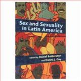 Sex and Sexuality in Latin America, Balderston, Daniel and Guy, Donna J., 0814712908