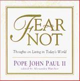 Fear Not, John Paul II, 0836282906