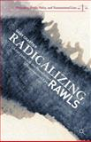 Radicalizing Rawls : Global Justice and the Foundations of International Law, Chartier, Gary, 1137382902