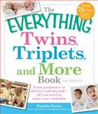Twins, Triplets, and More Book, Pamela Fierro, 1440532907