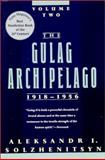 The Gulag Archipelago, 1918-1956, Aleksandr Solzhenitsyn, 0813332907