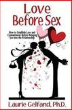 Love Before Sex, Laurie Gelfand, 1491252901