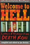 Welcome to Hell : Letters and Writings from Death Row, Jan Arriens, 155553290X