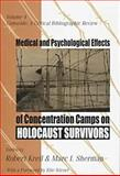 Medical and Psychological Effects of Concentration Camps on Holocaust Survivors, Institute on the Holocaust and Genocide Staff, 1560002905