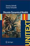 Discrete Dynamical Models, Tomarelli, Franco and Salinelli, Ernesto, 3319022903