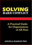Solving Hard Conflict, Angela Ramsay, 9768202904