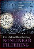 The Oxford Handbook of Nonlinear Filtering, Dan Crisan, Boris Rozovskii, 0199532907