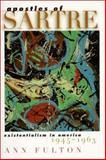 Apostles of Sartre, Ann Fulton, 0810112906