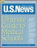 U. S. News Ultimate Guide to Medical Schools, U. S. News and World Report Staff, 1402202903
