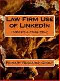 Law Firm Use of LinkedIn, Primary Research Group, 1574402900