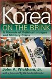 Korea on the Brink, John A. Wickham, 1574882902