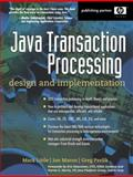 Java Transaction Processing : Design and Implementation, Little, Mark and Maron, Jon, 013035290X