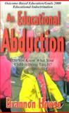 Educational Abduction, Brannon Howse, 089221290X