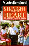 Straight from the Heart, John Bertolucci, 0892832908
