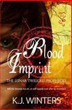 Blood Imprint, K. J. Winters, 163105290X