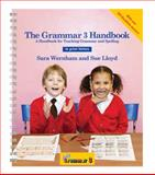 The Grammar 3 Handbook (in Print Letters), Sara Wernham and Sue Llloyd, 1844142906
